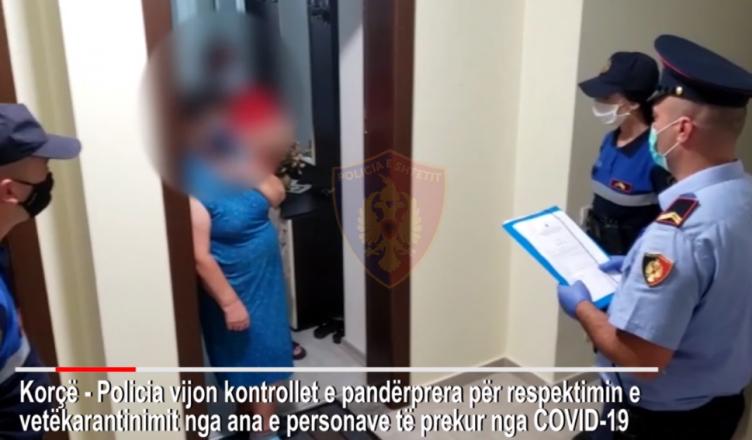 Kontroll i papritur, Policia e Korçës vëzhgon karantinën e të prekurve me koronavirus